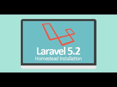Laravel 5.2 - Homestead Installation (Latest 2016)