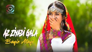 New Song Hazaragi Baqir Atayi (Az Ziyadi Gala) Official آهنگ جديد هزارگي باقير عطاي (از زيادي گله)
