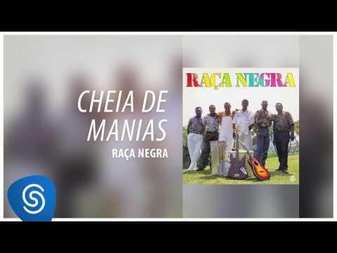 Raça Negra - Cheia de Manias (Raça Negra, Vol. 3) [Áudio Oficial]