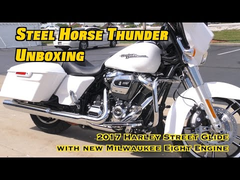 Unboxing 2017 Harley Davidson Street Glide - New 107 Cubic Inch Milwaukee Eight Engine