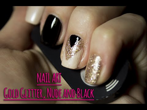 Nail Art Szyk I Elegancja Gold Glitter Nude And Black Youtube