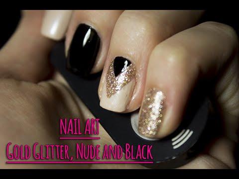 Nail Art Szyk I Elegancja Gold Glitter Nude And Black Youtube