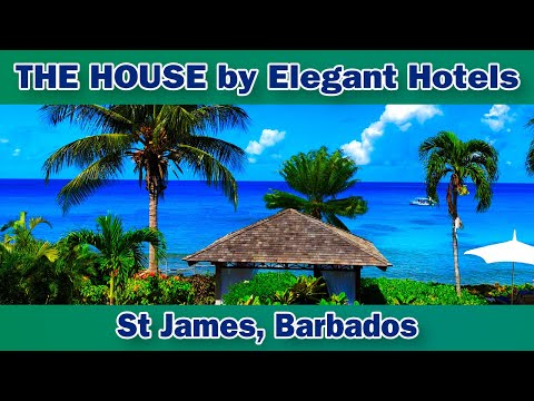 The House By Elegant Hotels, Barbados