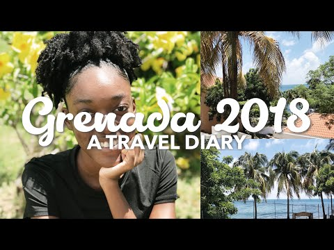 Grenada 2018 | A Travel Diary