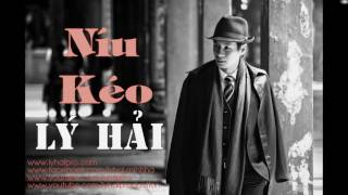 niu keo audio - ly hai - album co duyen khong no