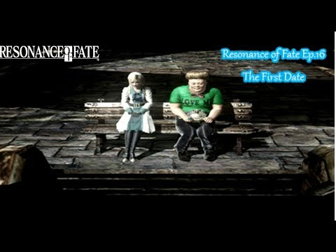 Resonance of Fate Ep 16 The First Date