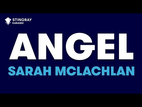 "Angel in the Style of ""Sarah McLachlan"" karaoke video with lyrics (no lead vocal)"