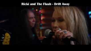 Ricki and The Flash - Drift Away (+lyrics)