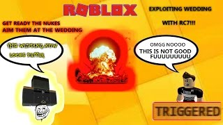 Roblox Rc7 Exploiting - ODer Wedding Destroyed