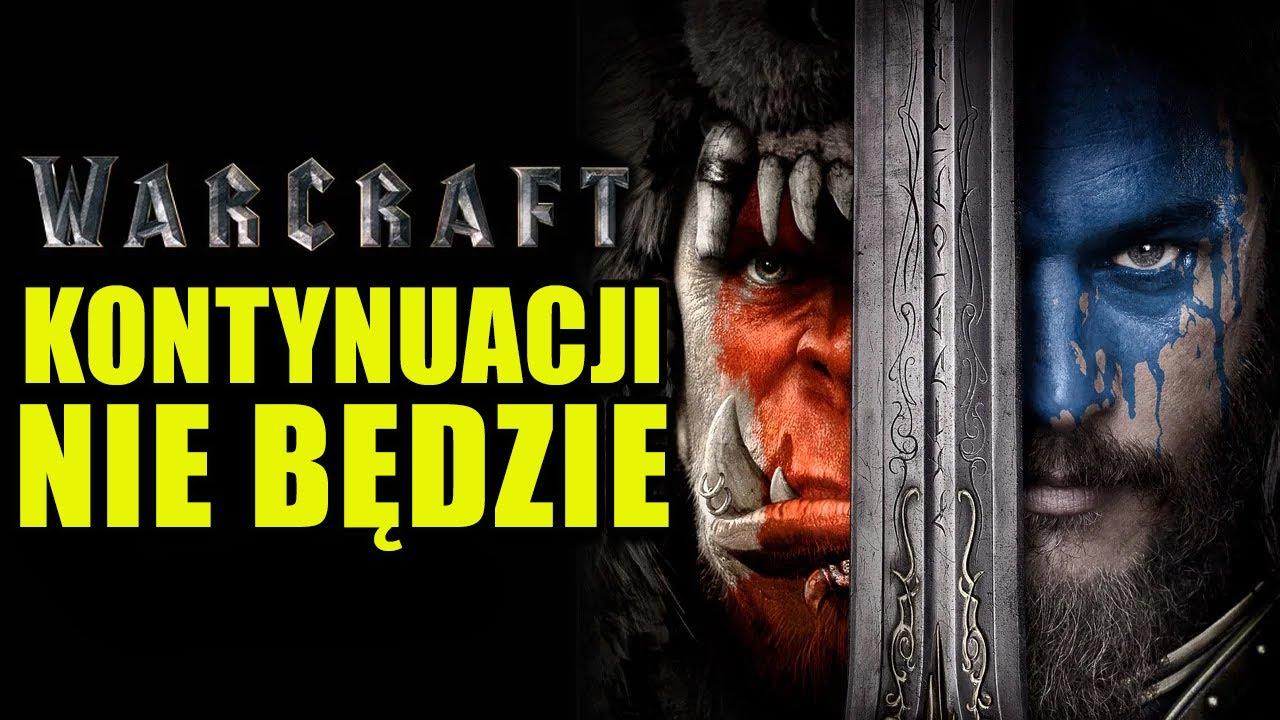 Download Nie będzie kontynuacji filmu WARCRAFT 😢