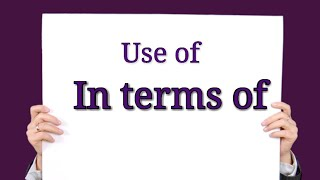 """Spoken English Class in Malayalam Usage of """" in terms of"""""""