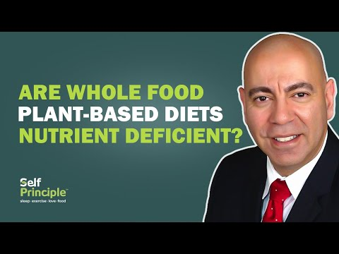 Are Whole Food Plant Based Diets Nutrient Deficient?