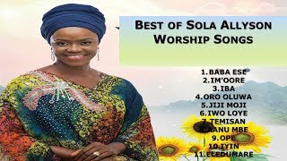 BEST OF SOLA ALLYSON WORSHIP- 2HOUR MORNING PRAISE AND WORSHIP MIX