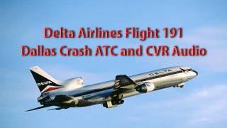 DELTA Airlines Flight 191 Lockheed L1011 TriStar - Dallas Wind Shear Crash in 1985 - ATC CVR Audio