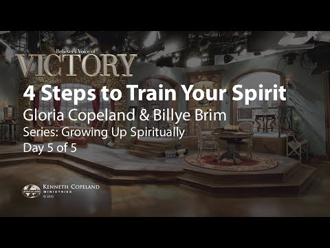 Four Steps to Train Your Spirit with Gloria Copeland and Billye Brim (Air Date 7-17-15)