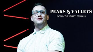 Peaks and Valleys - Faith In The Valley