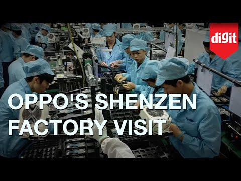 OPPO Shenzhen Factory Visit | Digit.in
