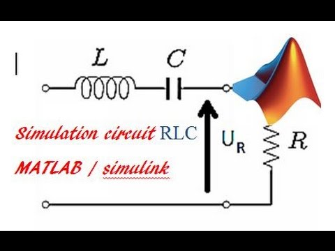 circuit rlc par matlab simulink simulation of rlc circuit by matlab rh youtube com