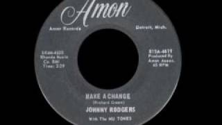 Johnny Rodgers - Make A Change