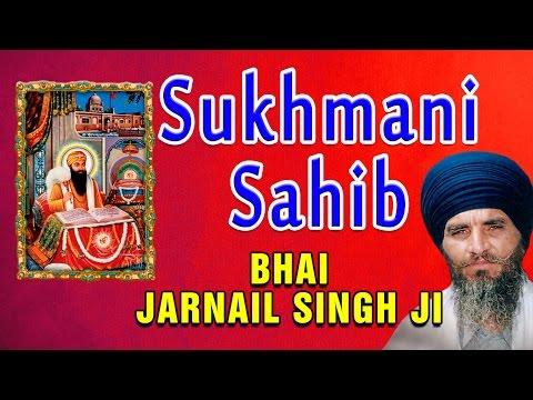 Bhai Jarnail Singh Ji - Sukhmani Sahib