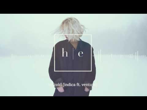 INDICA - So Cold Ft. Venture [Prod. vague001]