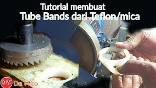 Tutorial● Diy Tube Bands Cincin bahan PTFE /Mica