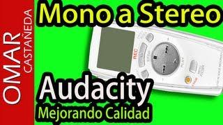 CONVERTIR AUDIO MONO A STEREO CON CALIDAD - AUDACITY