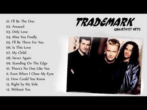 Trademark Greatest Hits Full Album 2020 - Best Songs Of Trad