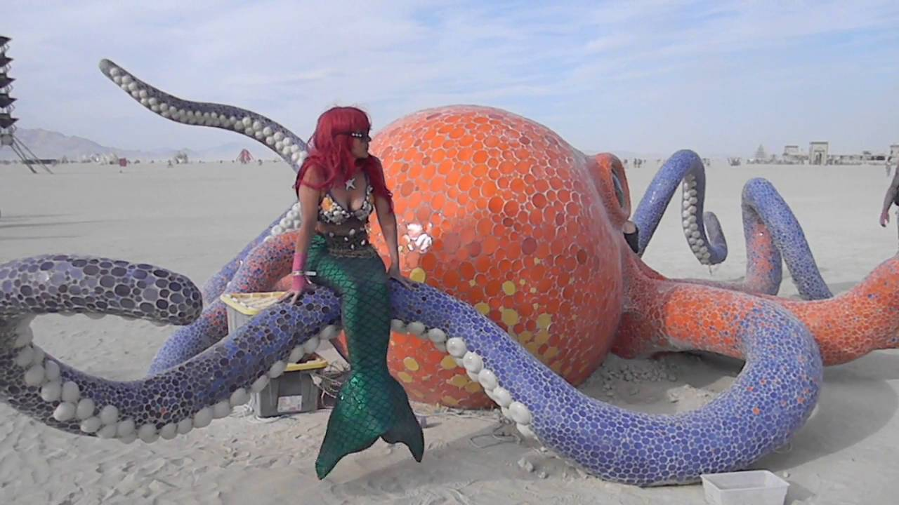 Mermaid And The Octopus Burning Man 2016 Youtube