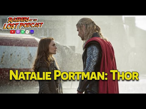 """Natalie Portman in """"Thor"""" and Comeback as Mighty Thor"""