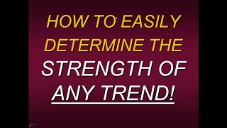 Steven Primo 's How To Easily Determine The Strength Of Any Trend!  With Steve Primo 3
