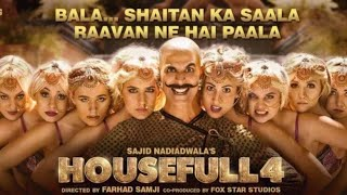 Shaitan Ka Saala[Full Video ] : Housefull 4 | Akshay Kumar | Vishal Dadlani  | Bala Bala  |