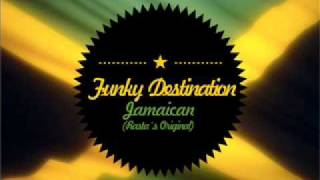 Funky Destination - Jamaican (Rasta´s Original)
