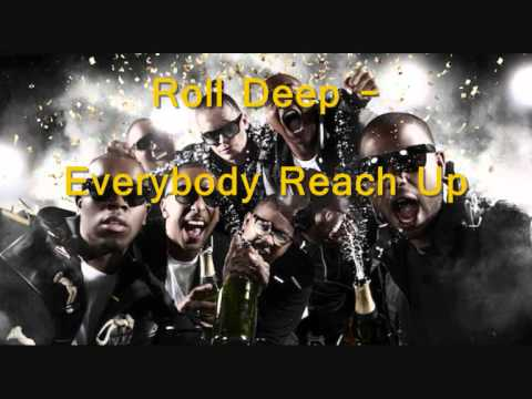 ROLL DEEP - Everybody Reach Up (OFFICIAL AUDIO)