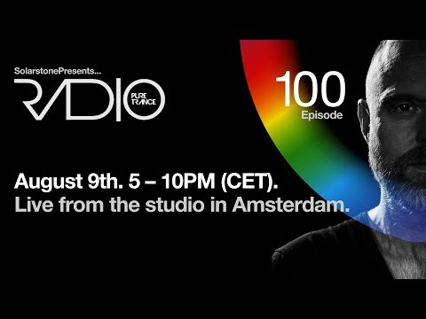 Solarstone pres. Pure Trance Radio Episode #100 [Live from Amsterdam]