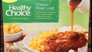Healthy Choice: Classic Meat Loaf Food Review