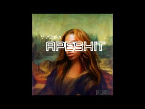 Mrs.Carter - APESHIT (Beyonce Version)
