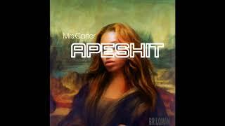 Mrs.Carter - APESHIT (Beyonce Version)