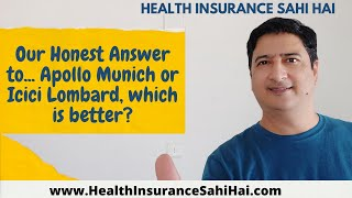 Our Honest Answer to... Apollo Munich or Icici Lombard, which is better? Health Insurance Sahi Hai