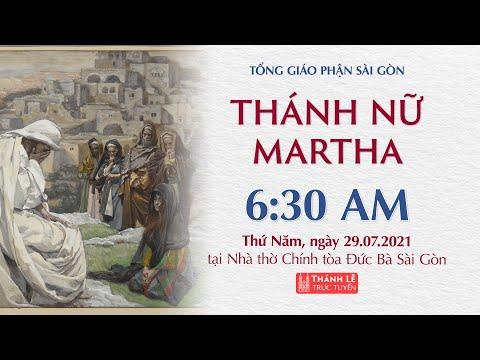 🔴Thánh Lễ Trực Tuyến | 6:30 | KÍNH THÁNH MARTHA | THỨ NĂM 29-7-2021 | NHÀ THỜ ĐỨC BÀ SÀI GÒN