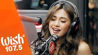 """Julie Anne San Jose performs """"Nothing Left"""" LIVE on Wish 107.5 Bus"""