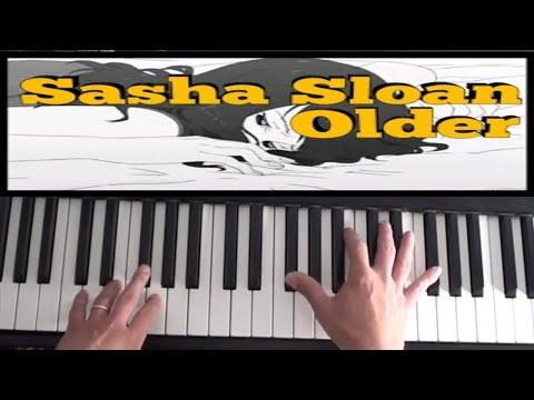 Sasha Sloan - Older Piano Tutorial