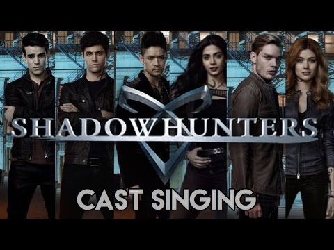 Shadowhunters Cast Singing
