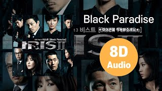 [HIGHLIGHT/8D AUDIO] Black Paradise - 비스트(BEAST) 에잇디 사운드