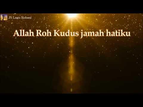 [Lirik Rohani] Redo Daeng Badjie u0026 Ezra Lewina - Allah Roh Kudus