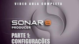 Video Aula SONAR 8 - Parte 1 - Configurações