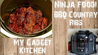 NINJA FOODI 8QT  HOW TO MAKE BBQ COUNTRY RIBS  PRESSURE COOKER RIBS  MY GADGET KITCHEN  #156