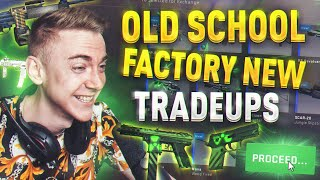 Old School Insane FACTORY NEW Attempts!