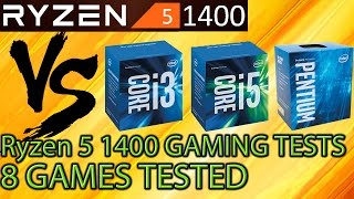 Ryzen 5 1400 vs i5 7400 vs G4560 vs i3 6100 - 8 Games Tested - Gaming Performance! - Benchmarks