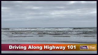 Scenic Montage #1: Highway 101